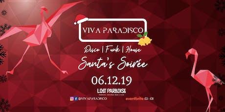 Viva Paradisco // Santa's Soirée 06.12.19 tickets