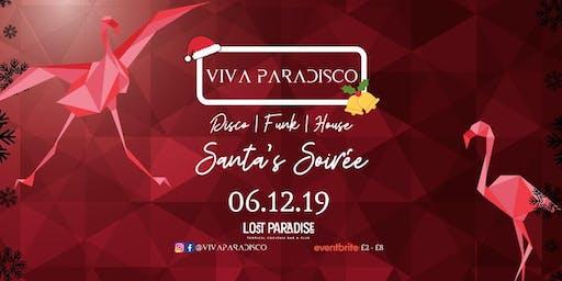 Viva Paradisco // Santa's Soirée 06.12.19