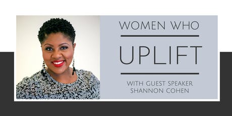 Women Who UPLIFT — Presented by Consumers Credit Union tickets