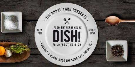 Food Entrepreneurs Dish! Wild West Edition tickets