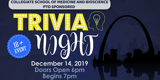 Collegiate School of Medicine & Science PTO Trivia Night