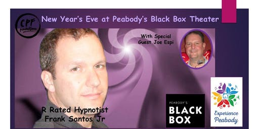 New Year's Eve at The Black Box with R Rated Hypnotist Frank Santos Jr