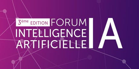 3ème édition du Forum de l'Intelligence artificielle billets