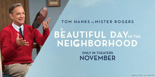 A Beautiful Day In The Neighborhood Movie Prescreening