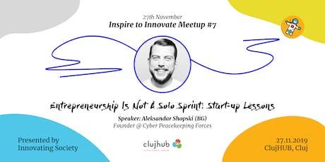 Entrepreneurship Is Not A Solo Sprint - Aleksandar Shopski (BG) tickets
