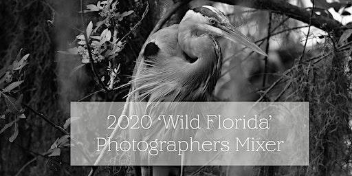2020 Wild Florida  Photographers Mixer