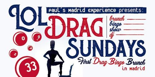 LOL Drag Sunday - first drag queen bingo&brunch in Madrid