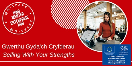 Gwerthu gyda'ch cryfderau - Selling with your strengths tickets