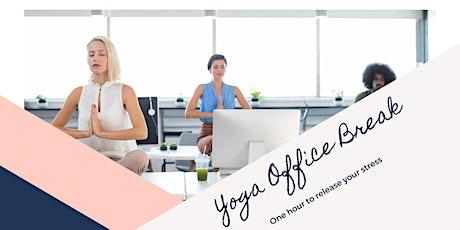 Yoga Office Break Tickets