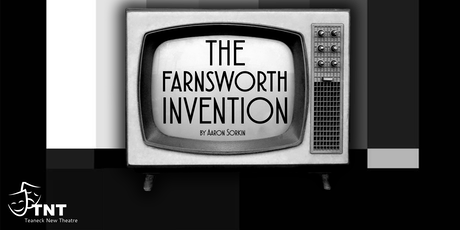 The Farnsworth Invention tickets