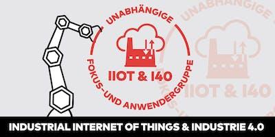 "Fokusgruppe: ""Industrial Internet of Things (IIoT) und Industrie 4.0 (I40)"