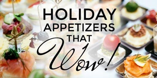 Holiday Appetizers That Wow!
