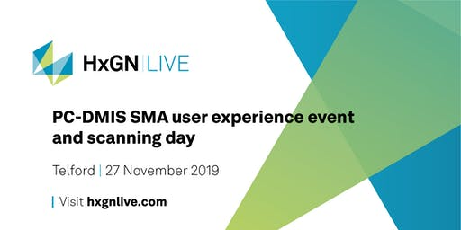 HxGN LIVE – PC-DMIS SMA User Experience Event and Scanning Day