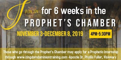 PROPHET'S CHAMBER: 90 Minutes in the Prophet's Chamber for 6 Weeks