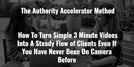 How To Turn Simple 3 Minute Videos Into A Steady Flow of Clients Online. tickets