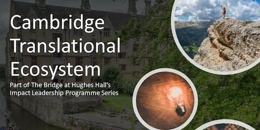 Cambridge Translational Ecosystem