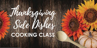 Thanksgiving Side Dishes  Cooking Class