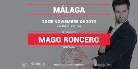 Show Magia Mago Roncero en Pause&Play Vialia Málaga entradas