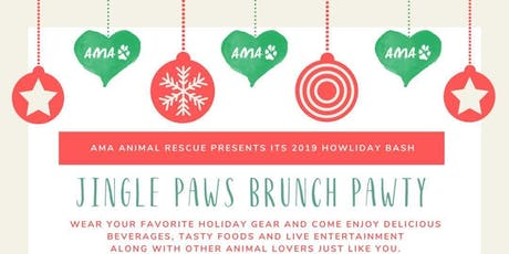 AMA Animal Rescue presents... Jingle Paws Brunch Pawty!!! tickets