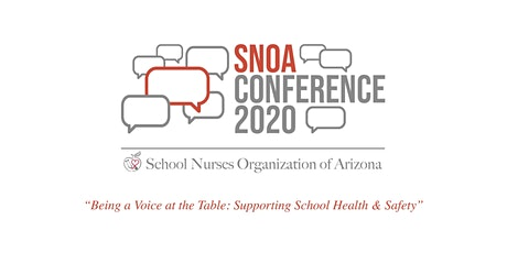 Attendee Registration - SNOA 33rd Annual School Health Conference - Being the Voice at the Table:'Supporting School Health and Safety' tickets