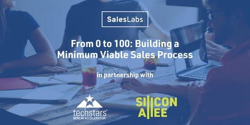 From 0 to 100: Building a Minimum Viable Sales Process