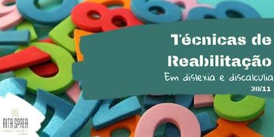 Transtornos de Aprendizagem: Reabilitação em dislexia e discalculia