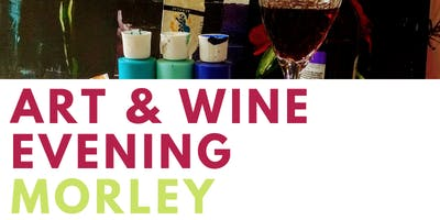 Art And Wine Evening Morley