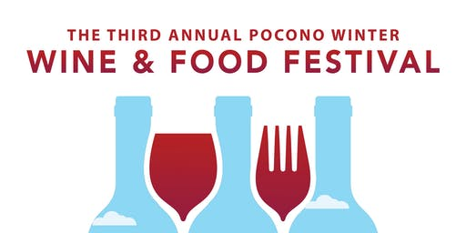 Pocono Winter Wine & Food Festival