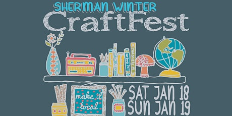 Sherman Winter CraftFest - SATURDAY tickets