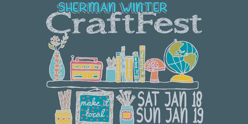 Sherman Winter CraftFest - SATURDAY