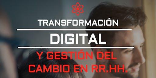 Transformación Digital y Gestión del Cambio en Recursos Humanos