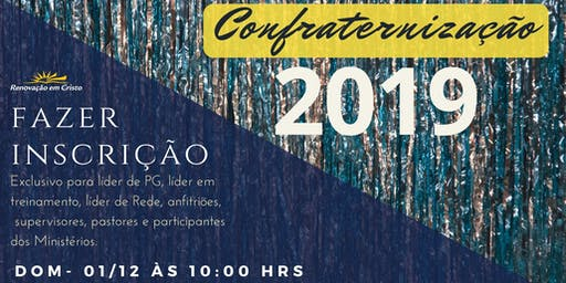 CONFRATERNIZAÇÃO MRC 2019