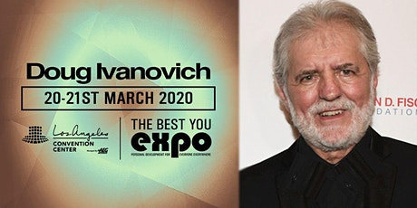 Doug Ivanovich at The Best You EXPO 2020, Los Angeles tickets