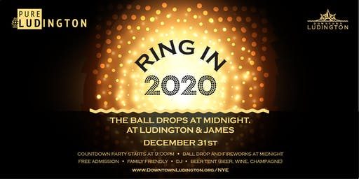 #PureLudington New Year's Eve Ball Drop - Ring in 2020!