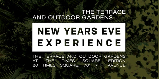 The Terrace and Outdoor Gardens New Year's Eve Experience  in Times Square