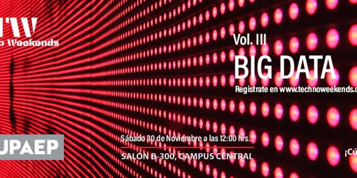 Techno Weekends Vol. III - Big Data