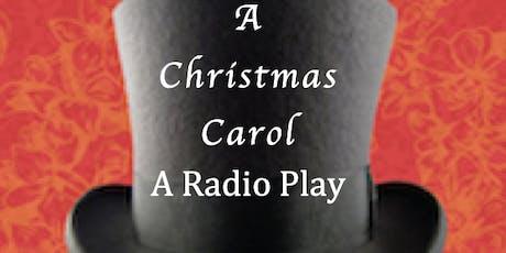 A Christmas Carol: A Radio Play - Greenfield tickets