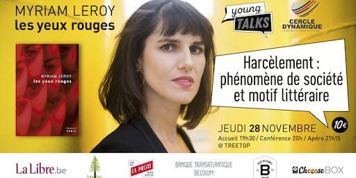 """Myriam Leroy: """"Harcèlement: phénomène de société et motif littéraire"""""""