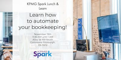 KPMG Spark Lunch & Learn - How to automate your bookkeeping!
