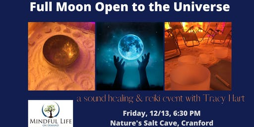 FullMoon Open to the Universe Sound Healing w/Reiki with Tracy in salt cave