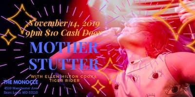 Mother Stutter with Ellen Hilton Cook & Tiger Rider