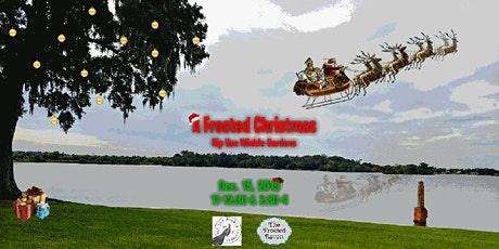 2nd Annual Frosted Christmas at the Gardens  tickets