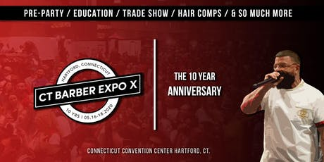 Connecticut Barber Expo X - May 16 - 18, 2020 tickets