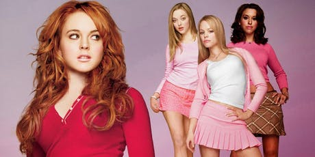 Movie & Dinner:  Mean Girls tickets
