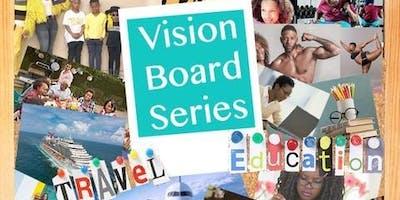 Vision Board Series: The Rebirth