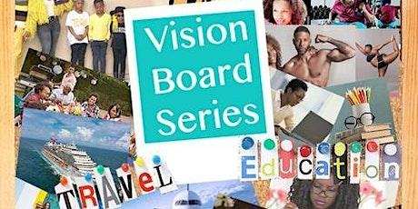 Vision Board Series: The Rebirth  tickets