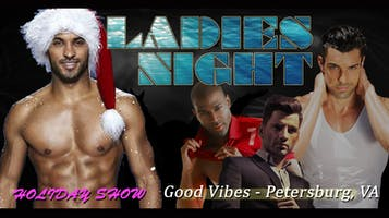 """Sexy Santa Ladies Night"" Male Revue"