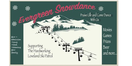 2nd Annual Evergreen Snowdance Celebrating Loveland Ski Patrol