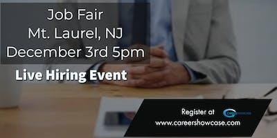 Mt. Laurel, NJ Job Fair. Tuesday December 3, 2019 5pm. On the spot interviews with multiple companies.