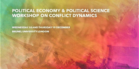 Political Economy & Political Science Workshop on Conflict Dynamics tickets